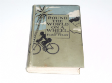 Round the World on a Wheel (Foster-Frazer 1925 edition)